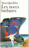 les noces barbares