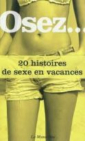 Osez 20 histoires de sexe