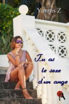 Tu as le sexe d'un ange